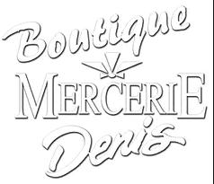 Mercerie Denis - Drummondville